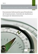 NIIF para Presidentes de Corporaciones, Comités de Auditoría y Consejos de Administración (2012)